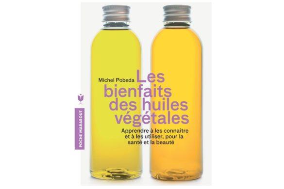 ouvrage-bienfait-huile-vegetale-michel-podeba-couv